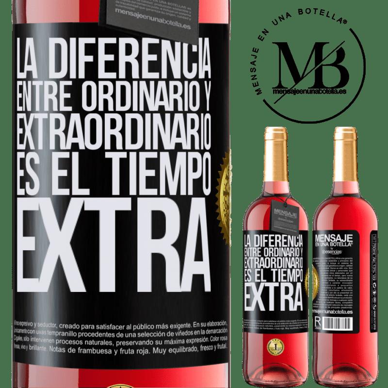 24,95 € Envoi gratuit   Vin rosé Édition ROSÉ La différence entre l'ordinaire et l'extraordinaire est le temps EXTRA Étiquette Noire. Étiquette personnalisable Vin jeune Récolte 2020 Tempranillo