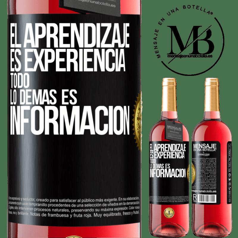 24,95 € Envoi gratuit   Vin rosé Édition ROSÉ L'apprentissage est l'expérience. Tout le reste est information Étiquette Noire. Étiquette personnalisable Vin jeune Récolte 2020 Tempranillo