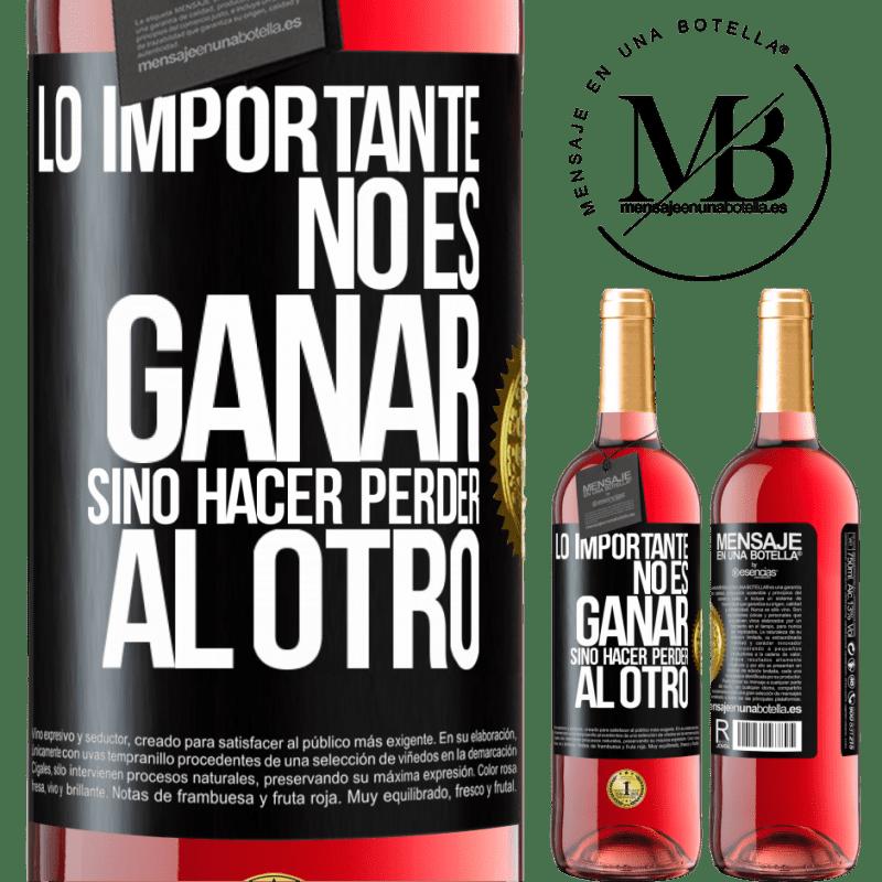 24,95 € Envoi gratuit   Vin rosé Édition ROSÉ L'important n'est pas de gagner, mais de perdre l'autre Étiquette Noire. Étiquette personnalisable Vin jeune Récolte 2020 Tempranillo