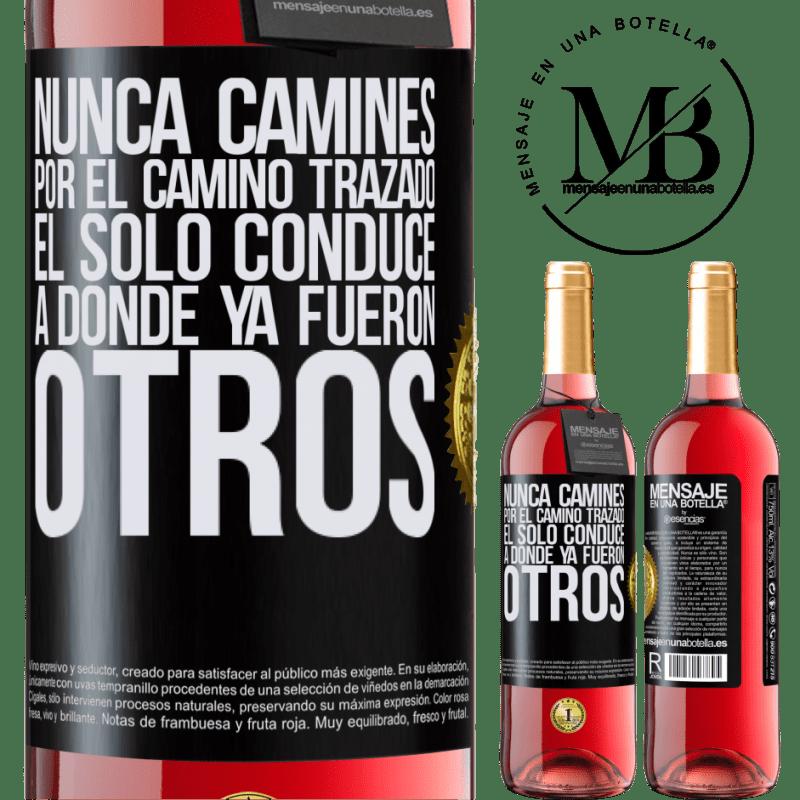 24,95 € Envoi gratuit | Vin rosé Édition ROSÉ Ne marchez jamais sur le chemin, il ne mène qu'à là où d'autres ont déjà été Étiquette Noire. Étiquette personnalisable Vin jeune Récolte 2020 Tempranillo