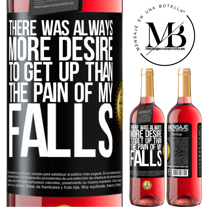 24,95 € Free Shipping   Rosé Wine ROSÉ Edition There was always more desire to get up than the pain of my falls Black Label. Customizable label Young wine Harvest 2020 Tempranillo