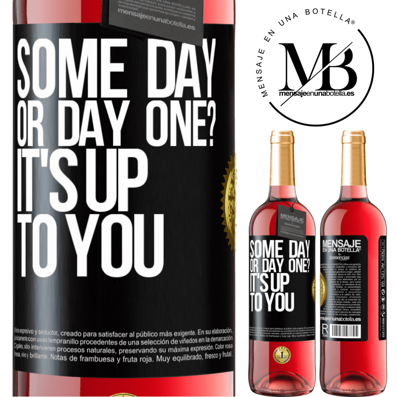 24,95 € Free Shipping | Rosé Wine ROSÉ Edition some day, or day one? It's up to you Black Label. Customizable label Young wine Harvest 2020 Tempranillo