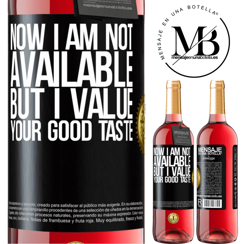 24,95 € Free Shipping | Rosé Wine ROSÉ Edition Now I am not available, but I value your good taste Black Label. Customizable label Young wine Harvest 2020 Tempranillo