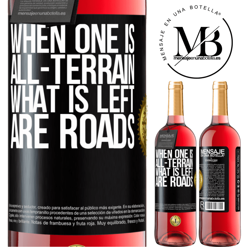 24,95 € Free Shipping | Rosé Wine ROSÉ Edition When one is all-terrain, what is left are roads Black Label. Customizable label Young wine Harvest 2020 Tempranillo