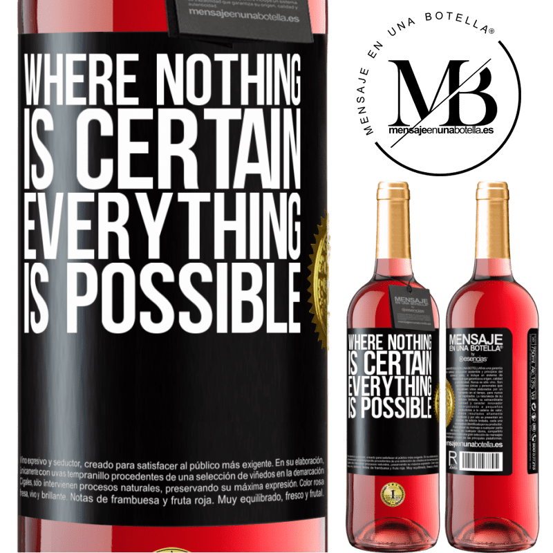 24,95 € Free Shipping | Rosé Wine ROSÉ Edition Where nothing is certain, everything is possible Black Label. Customizable label Young wine Harvest 2020 Tempranillo