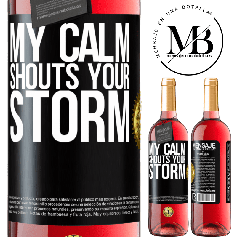 24,95 € Free Shipping | Rosé Wine ROSÉ Edition My calm shouts your storm Black Label. Customizable label Young wine Harvest 2020 Tempranillo