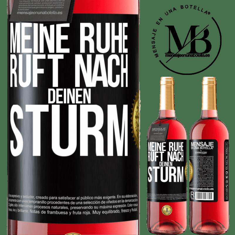 24,95 € Kostenloser Versand | Roséwein ROSÉ Ausgabe Meine Ruhe ruft deinen Sturm Schwarzes Etikett. Anpassbares Etikett Junger Wein Ernte 2020 Tempranillo