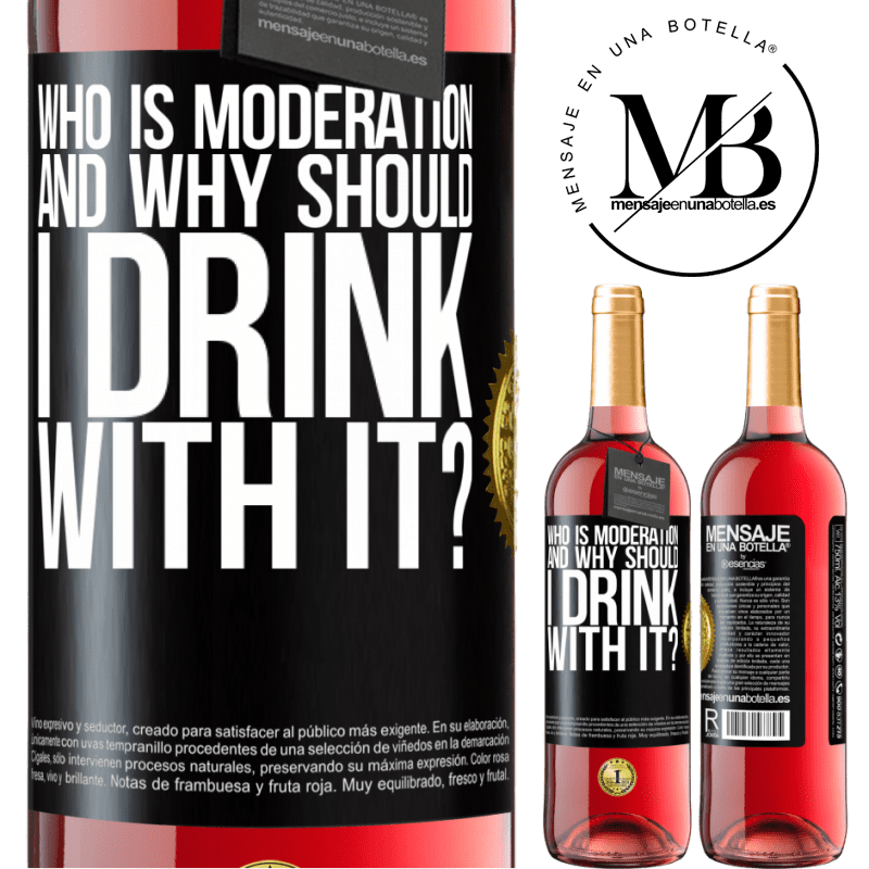 24,95 € Free Shipping | Rosé Wine ROSÉ Edition who is moderation and why should I drink with it? Black Label. Customizable label Young wine Harvest 2020 Tempranillo