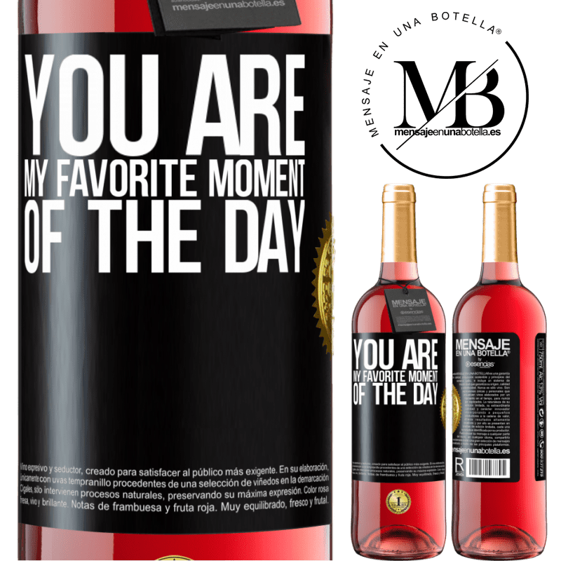 24,95 € Free Shipping | Rosé Wine ROSÉ Edition You are my favorite moment of the day Black Label. Customizable label Young wine Harvest 2020 Tempranillo