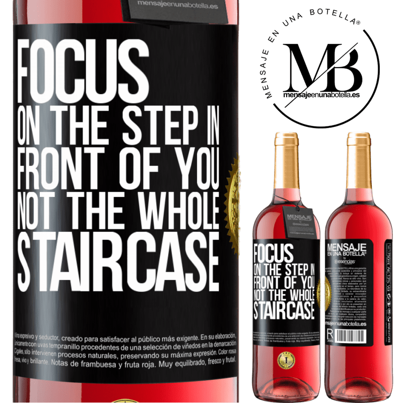 24,95 € Free Shipping   Rosé Wine ROSÉ Edition Focus on the step in front of you, not the whole staircase Black Label. Customizable label Young wine Harvest 2020 Tempranillo