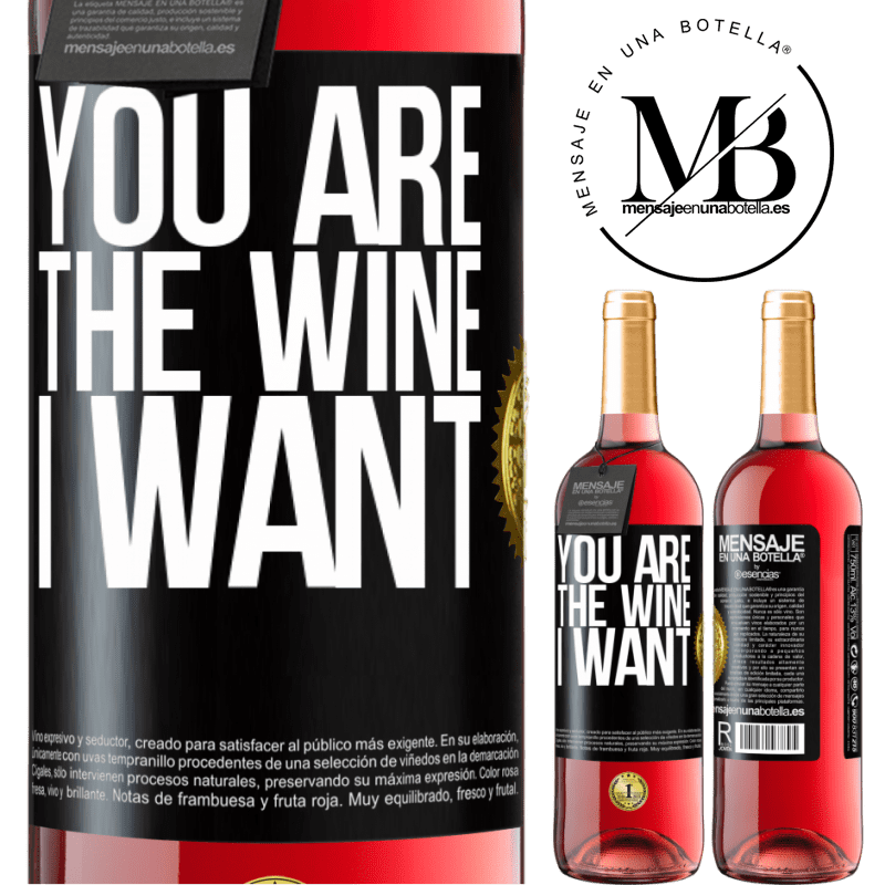 24,95 € Free Shipping | Rosé Wine ROSÉ Edition You are the wine I want Black Label. Customizable label Young wine Harvest 2020 Tempranillo