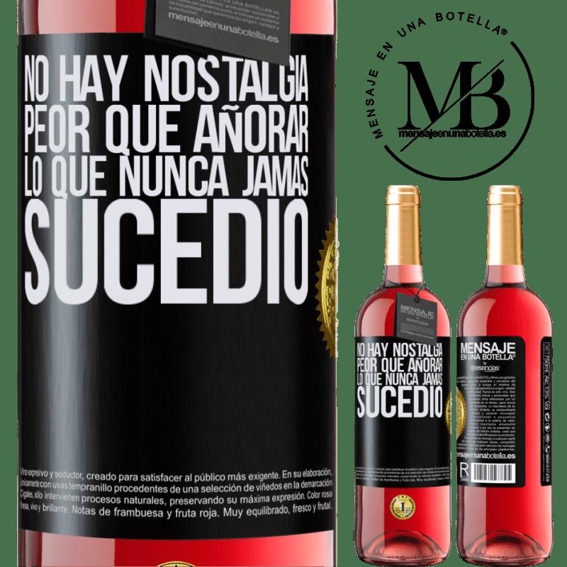 24,95 € Envoi gratuit | Vin rosé Édition ROSÉ Il n'y a pas de nostalgie pire que le désir de ce qui ne s'est jamais produit Étiquette Noire. Étiquette personnalisable Vin jeune Récolte 2020 Tempranillo