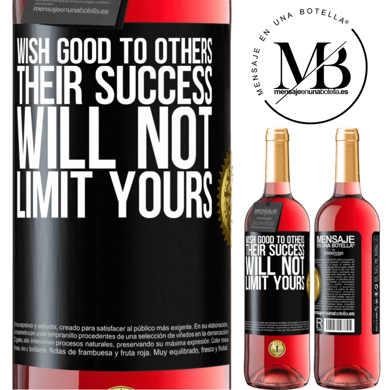24,95 € Free Shipping | Rosé Wine ROSÉ Edition Wish good to others, their success will not limit yours Black Label. Customizable label Young wine Harvest 2020 Tempranillo