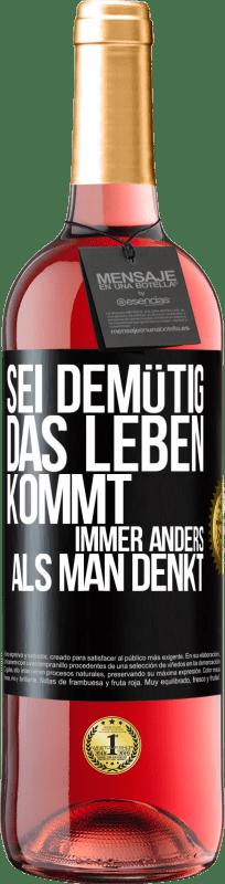 24,95 € Kostenloser Versand | Roséwein ROSÉ Ausgabe Demut, das Leben geht viel herum Schwarzes Etikett. Anpassbares Etikett Junger Wein Ernte 2020 Tempranillo