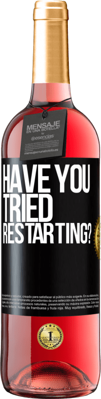 24,95 € | Rosé Wine ROSÉ Edition have you tried restarting? Black Label. Customizable label Young wine Harvest 2020 Tempranillo