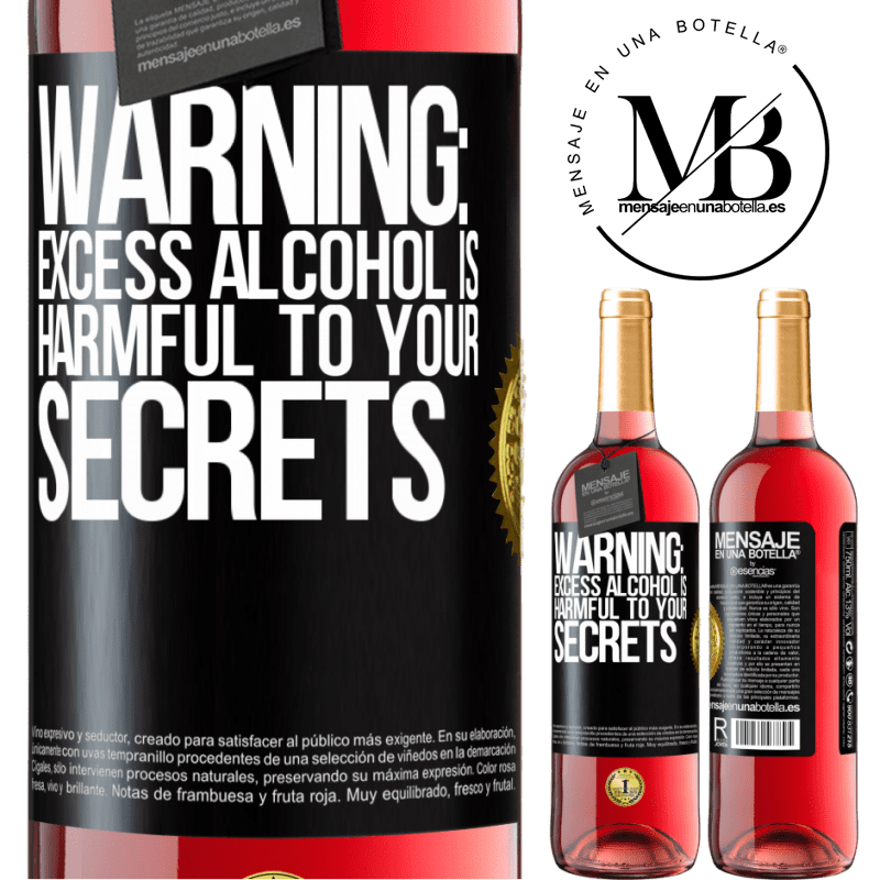 24,95 € Free Shipping   Rosé Wine ROSÉ Edition Warning: Excess alcohol is harmful to your secrets Black Label. Customizable label Young wine Harvest 2020 Tempranillo