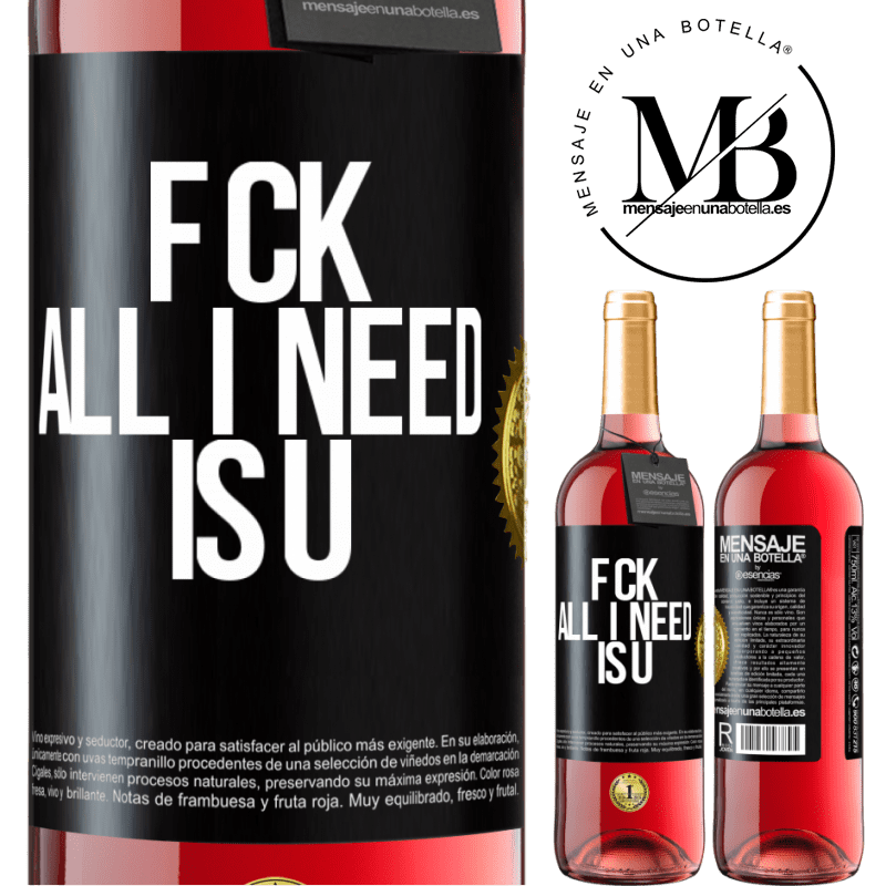24,95 € Free Shipping   Rosé Wine ROSÉ Edition F CK. All I need is U Black Label. Customizable label Young wine Harvest 2020 Tempranillo