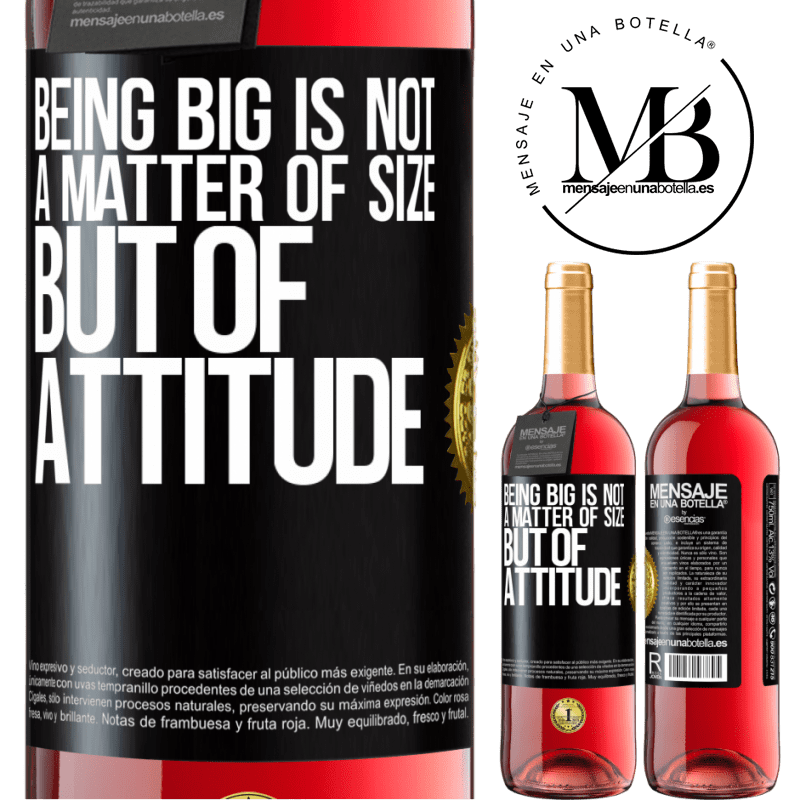 24,95 € Free Shipping | Rosé Wine ROSÉ Edition Being big is not a matter of size, but of attitude Black Label. Customizable label Young wine Harvest 2020 Tempranillo