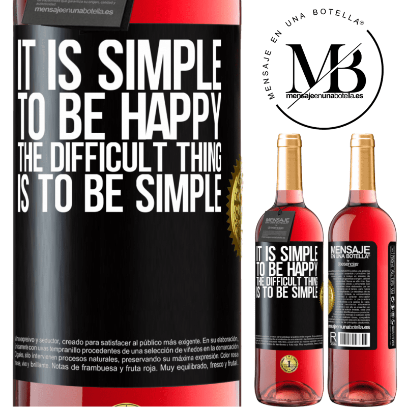 24,95 € Free Shipping | Rosé Wine ROSÉ Edition It is simple to be happy, the difficult thing is to be simple Black Label. Customizable label Young wine Harvest 2020 Tempranillo