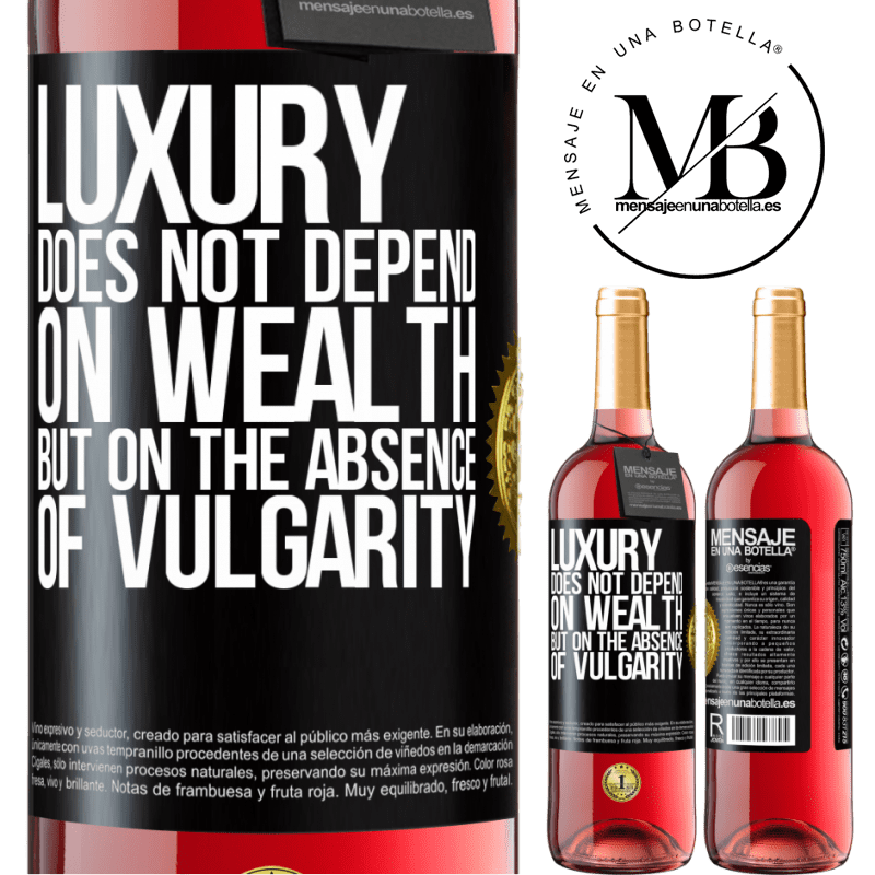 24,95 € Free Shipping | Rosé Wine ROSÉ Edition Luxury does not depend on wealth, but on the absence of vulgarity Black Label. Customizable label Young wine Harvest 2020 Tempranillo