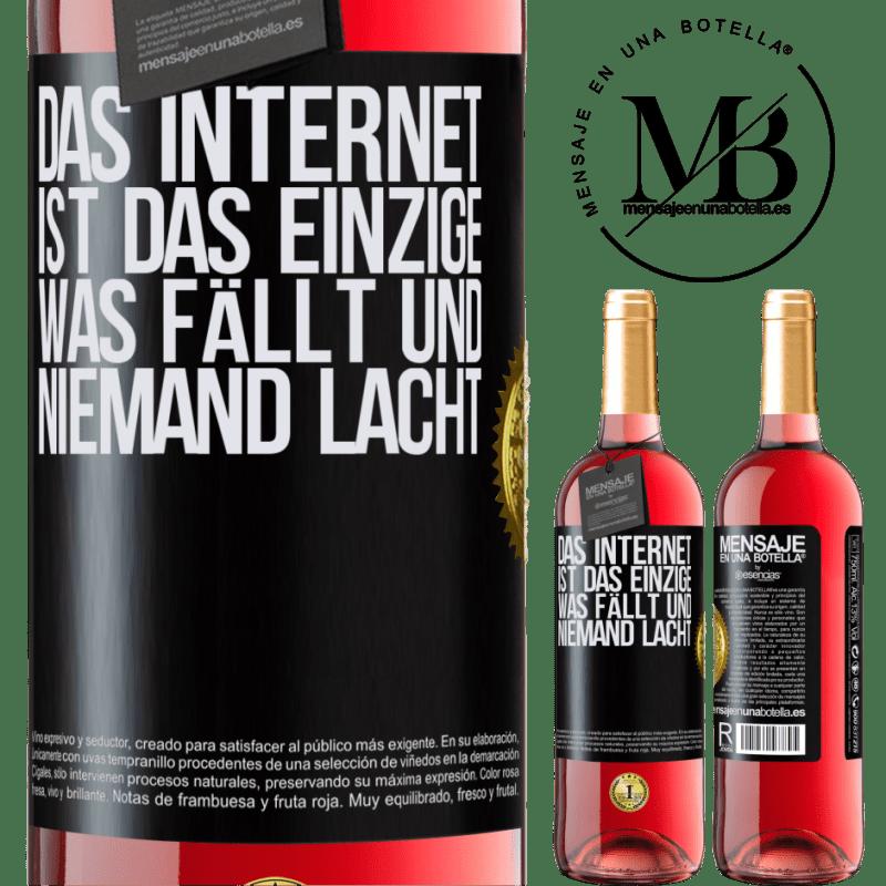 24,95 € Kostenloser Versand | Roséwein ROSÉ Ausgabe Das Internet ist das einzige, was fällt und niemand lacht Schwarzes Etikett. Anpassbares Etikett Junger Wein Ernte 2020 Tempranillo