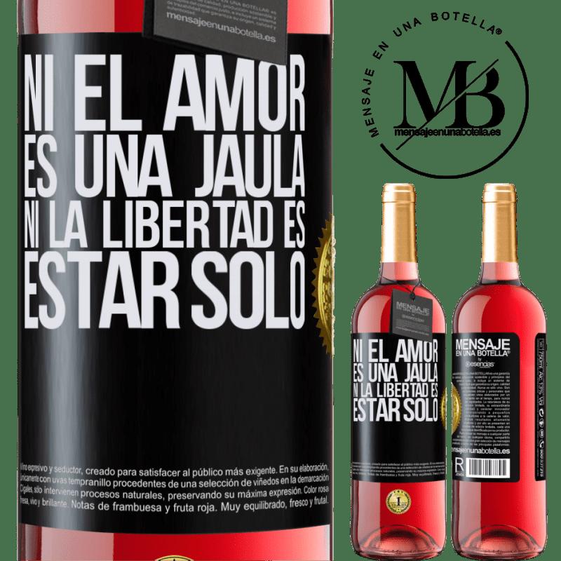 24,95 € Envoi gratuit | Vin rosé Édition ROSÉ Ni l'amour n'est une cage, ni la liberté n'est pas seul Étiquette Noire. Étiquette personnalisable Vin jeune Récolte 2020 Tempranillo