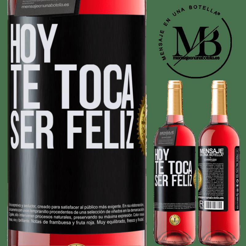 24,95 € Envoi gratuit   Vin rosé Édition ROSÉ Aujourd'hui, il faut être heureux Étiquette Noire. Étiquette personnalisable Vin jeune Récolte 2020 Tempranillo