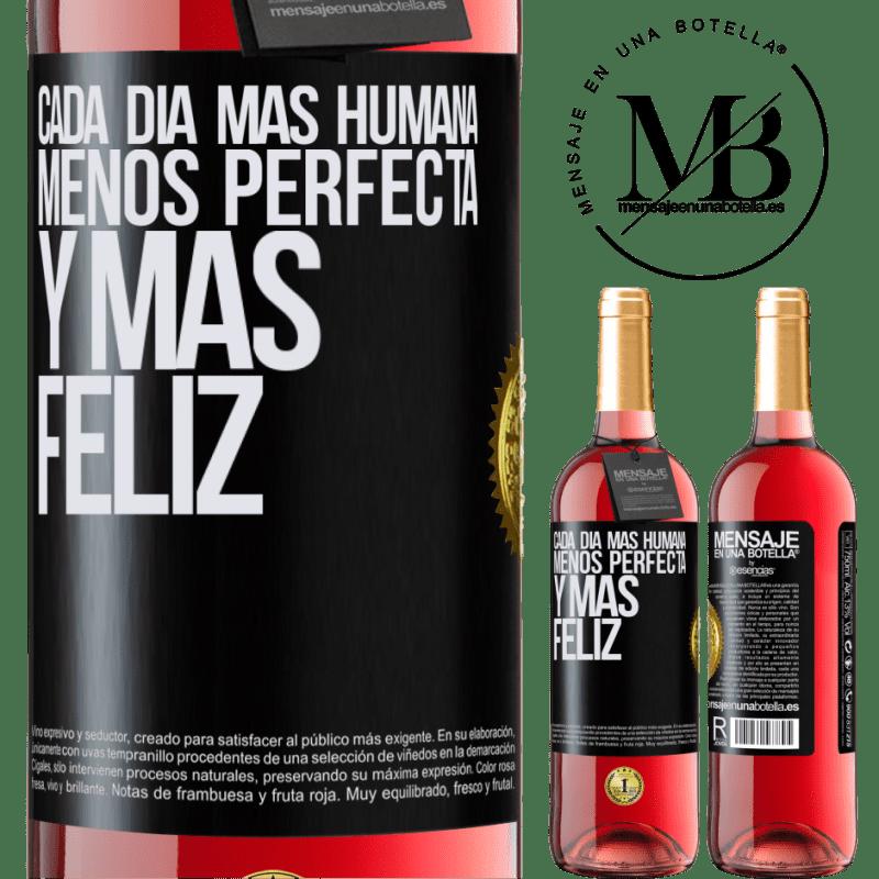 24,95 € Envoi gratuit   Vin rosé Édition ROSÉ Chaque jour plus humain, moins parfait et plus heureux Étiquette Noire. Étiquette personnalisable Vin jeune Récolte 2020 Tempranillo