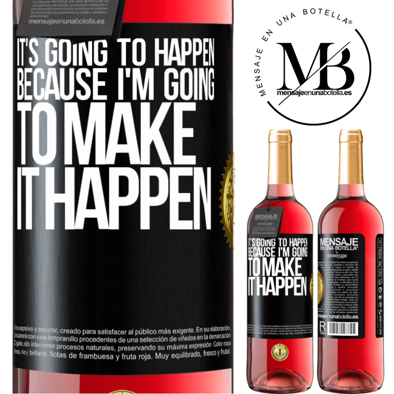 24,95 € Free Shipping | Rosé Wine ROSÉ Edition It's going to happen because I'm going to make it happen Black Label. Customizable label Young wine Harvest 2020 Tempranillo