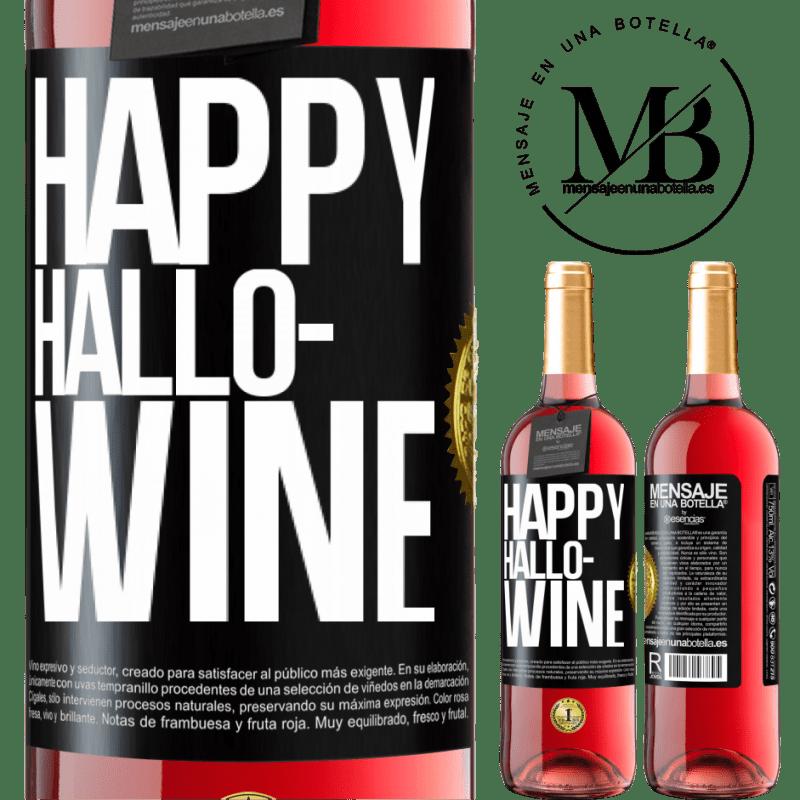 24,95 € Free Shipping | Rosé Wine ROSÉ Edition Happy Hallo-Wine Black Label. Customizable label Young wine Harvest 2020 Tempranillo