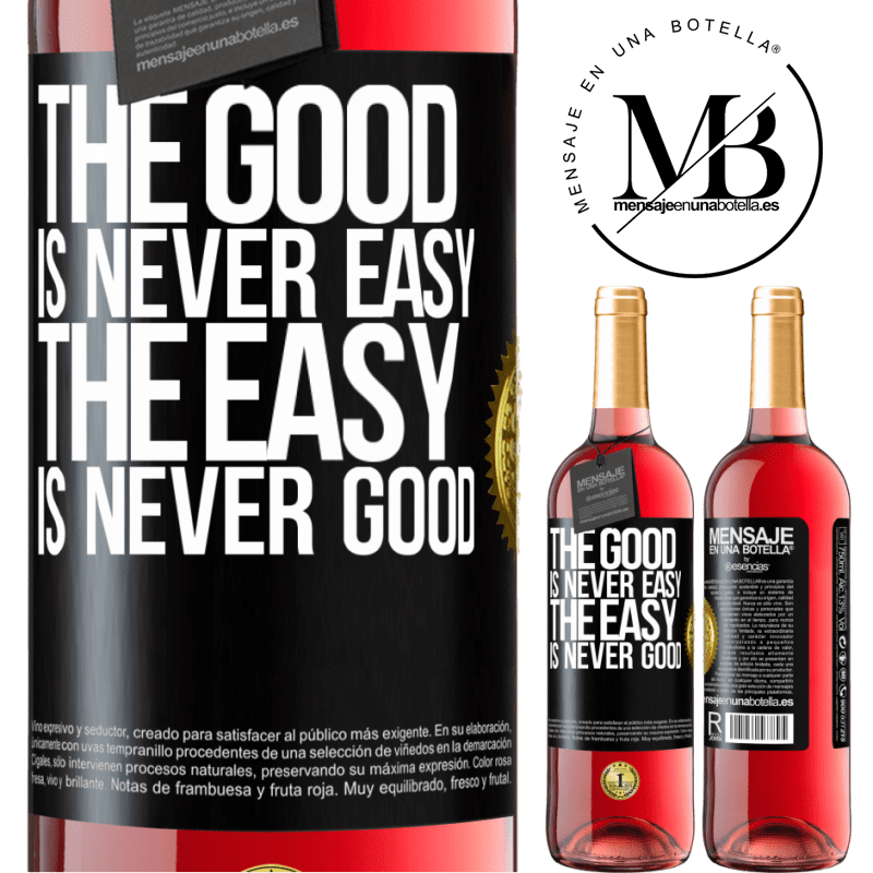 24,95 € Free Shipping | Rosé Wine ROSÉ Edition The good is never easy. The easy is never good Black Label. Customizable label Young wine Harvest 2020 Tempranillo