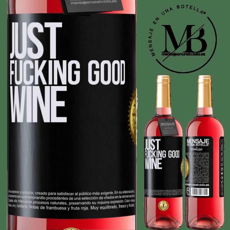 24,95 € Envoi gratuit   Vin rosé Édition ROSÉ Just fucking good wine Étiquette Noire. Étiquette personnalisable Vin jeune Récolte 2020 Tempranillo