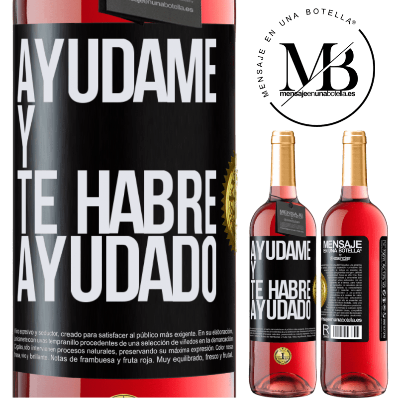 24,95 € Envoi gratuit   Vin rosé Édition ROSÉ Aidez-moi et je vous aurai aidé Étiquette Noire. Étiquette personnalisable Vin jeune Récolte 2020 Tempranillo