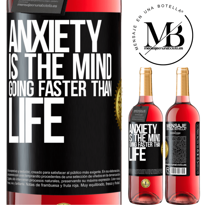 24,95 € Free Shipping | Rosé Wine ROSÉ Edition Anxiety is the mind going faster than life Black Label. Customizable label Young wine Harvest 2020 Tempranillo