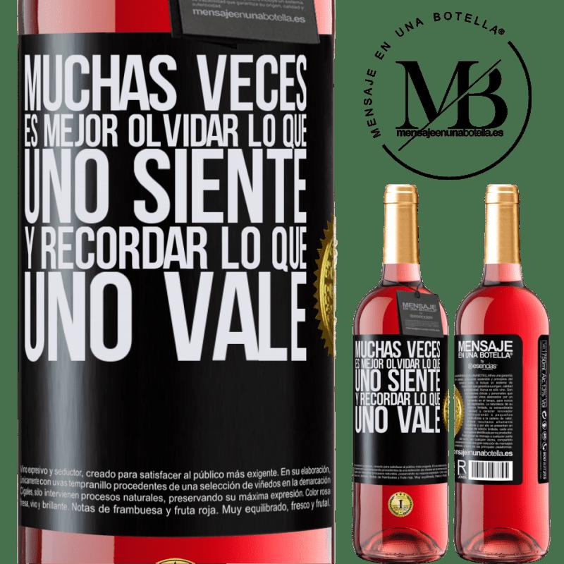 24,95 € Envoi gratuit | Vin rosé Édition ROSÉ Souvent, il vaut mieux oublier ce que l'on ressent et se souvenir de ce que l'on vaut Étiquette Noire. Étiquette personnalisable Vin jeune Récolte 2020 Tempranillo