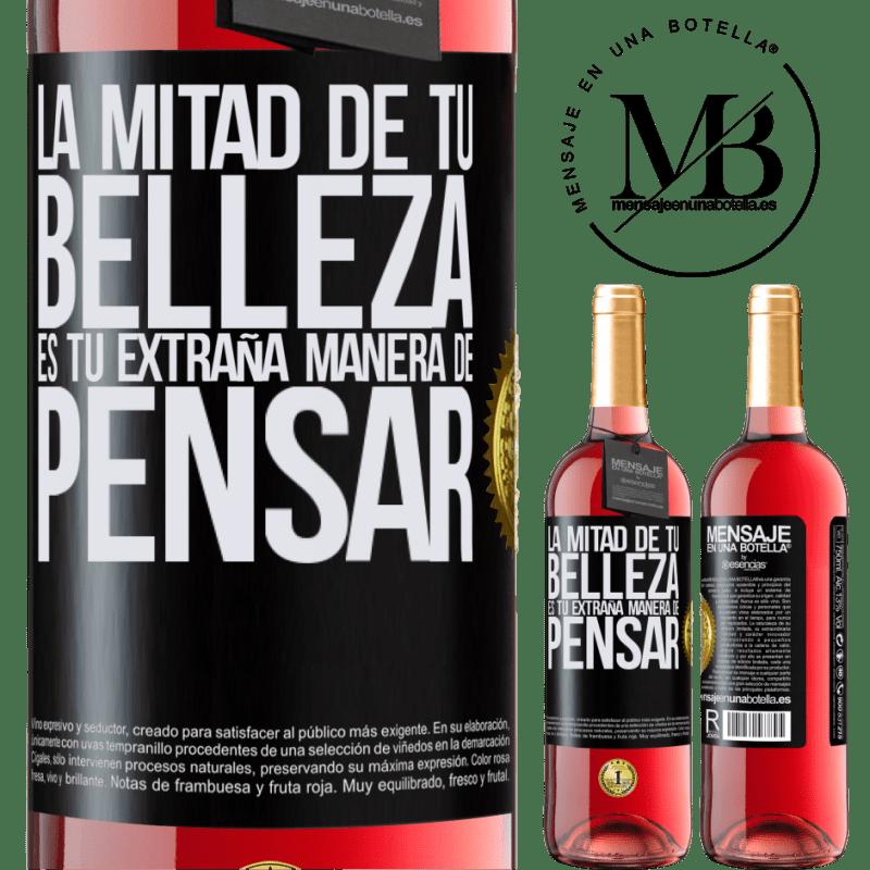 24,95 € Envoi gratuit   Vin rosé Édition ROSÉ La moitié de votre beauté est votre étrange façon de penser Étiquette Noire. Étiquette personnalisable Vin jeune Récolte 2020 Tempranillo