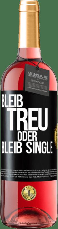 24,95 € Kostenloser Versand | Roséwein ROSÉ Ausgabe Bleib wahr oder bleib Single Schwarzes Etikett. Anpassbares Etikett Junger Wein Ernte 2020 Tempranillo