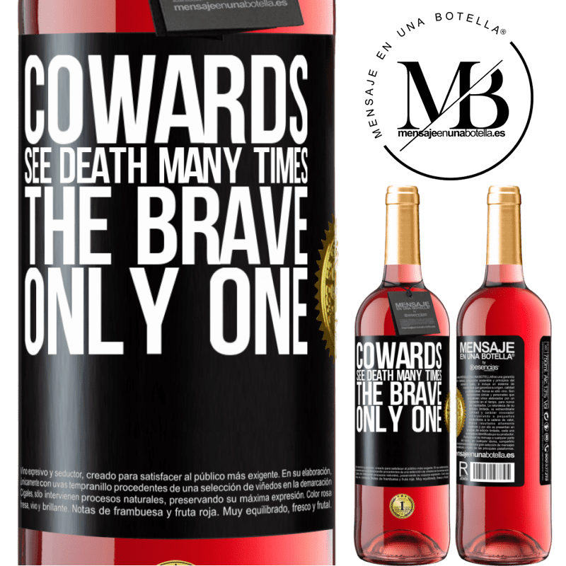 24,95 € Free Shipping   Rosé Wine ROSÉ Edition Cowards see death many times. The brave only one Black Label. Customizable label Young wine Harvest 2020 Tempranillo