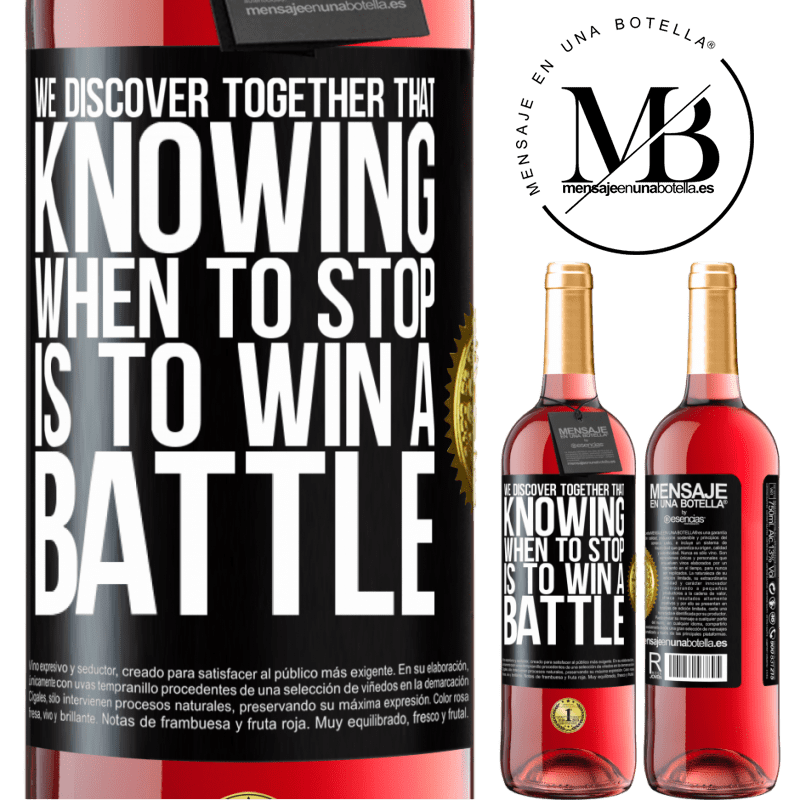 24,95 € Free Shipping | Rosé Wine ROSÉ Edition We discover together that knowing when to stop is to win a battle Black Label. Customizable label Young wine Harvest 2020 Tempranillo