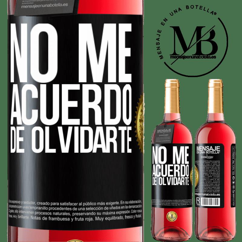 24,95 € Envoi gratuit   Vin rosé Édition ROSÉ Je ne me souviens pas t'avoir oublié Étiquette Noire. Étiquette personnalisable Vin jeune Récolte 2020 Tempranillo