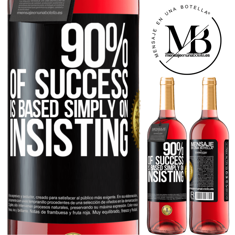 24,95 € Free Shipping | Rosé Wine ROSÉ Edition 90% of success is based simply on insisting Black Label. Customizable label Young wine Harvest 2020 Tempranillo