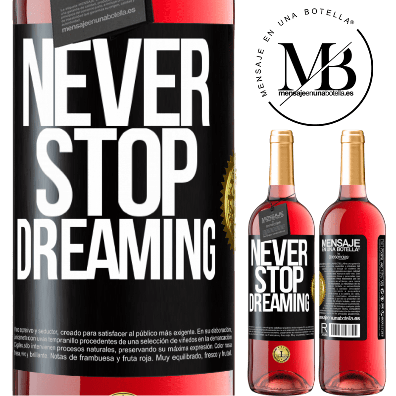 24,95 € Free Shipping | Rosé Wine ROSÉ Edition Never stop dreaming Black Label. Customizable label Young wine Harvest 2020 Tempranillo