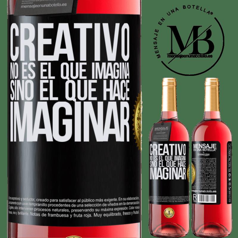24,95 € Envoi gratuit   Vin rosé Édition ROSÉ Le créateur n'est pas celui qui imagine, mais celui qui imagine Étiquette Noire. Étiquette personnalisable Vin jeune Récolte 2020 Tempranillo