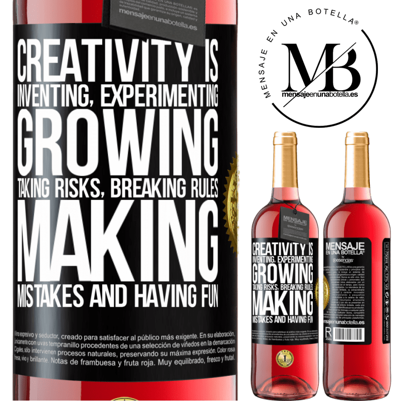 24,95 € Free Shipping | Rosé Wine ROSÉ Edition Creativity is inventing, experimenting, growing, taking risks, breaking rules, making mistakes, and having fun Black Label. Customizable label Young wine Harvest 2020 Tempranillo