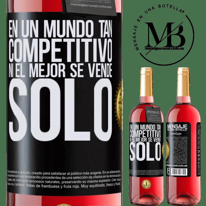 24,95 € Envoi gratuit | Vin rosé Édition ROSÉ Dans un monde aussi compétitif, même les meilleurs ne se vendent pas Étiquette Noire. Étiquette personnalisable Vin jeune Récolte 2020 Tempranillo