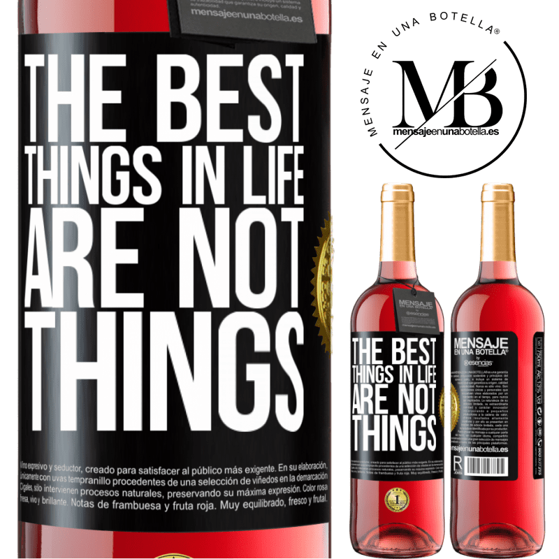 24,95 € Free Shipping | Rosé Wine ROSÉ Edition The best things in life are not things Black Label. Customizable label Young wine Harvest 2020 Tempranillo
