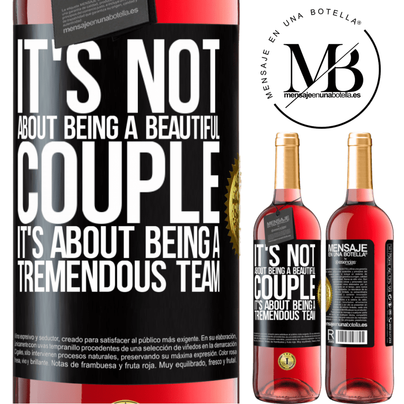 24,95 € Free Shipping   Rosé Wine ROSÉ Edition It's not about being a beautiful couple. It's about being a tremendous team Black Label. Customizable label Young wine Harvest 2020 Tempranillo