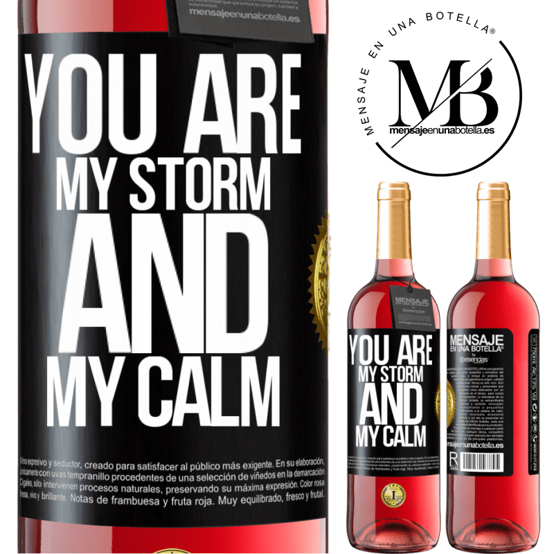 24,95 € Free Shipping | Rosé Wine ROSÉ Edition You are my storm and my calm Black Label. Customizable label Young wine Harvest 2020 Tempranillo