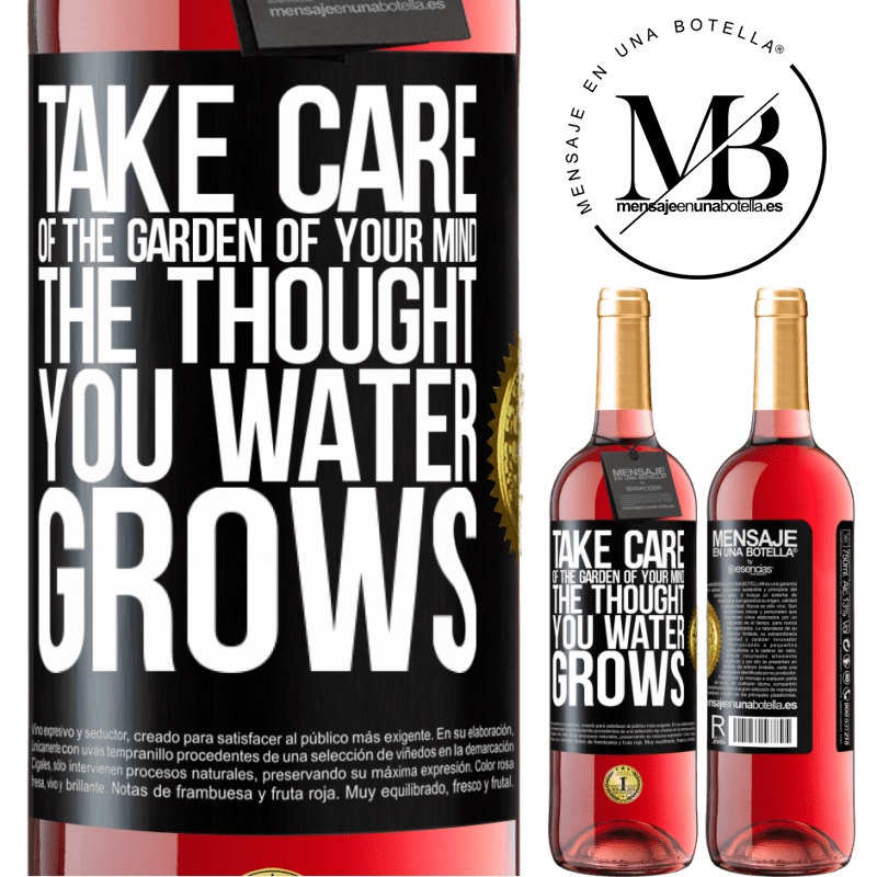 24,95 € Free Shipping | Rosé Wine ROSÉ Edition Take care of the garden of your mind. The thought you water grows Black Label. Customizable label Young wine Harvest 2020 Tempranillo