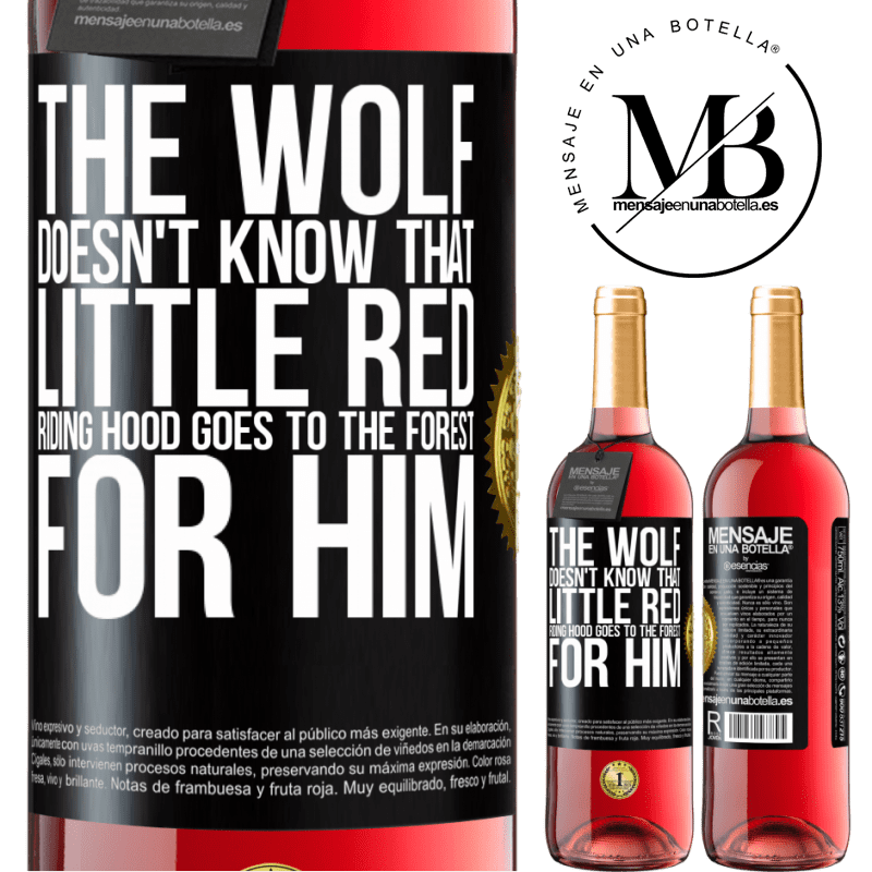 24,95 € Free Shipping | Rosé Wine ROSÉ Edition He does not know the wolf that little red riding hood goes to the forest for him Black Label. Customizable label Young wine Harvest 2020 Tempranillo